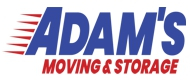 Adam's Moving and Storage -  - - Reviews