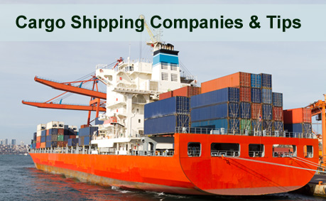 Cargo Shipping Companies (and Tips)