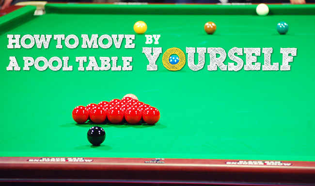 How To Move A Pool Table By Yourself Complete Step