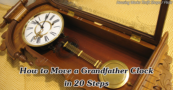 How To Move A Grandfather Clock 20 Steps For Clockwork